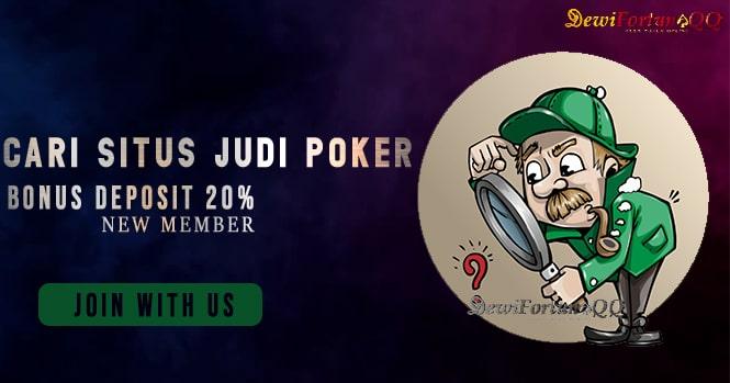 Cara Mencari Situs Judi Poker Online Terpercaya