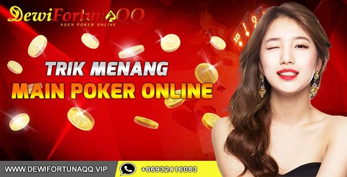 Teknik Terbaru Menang Bermain Judi Poker Online